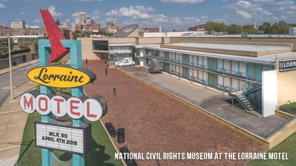 National Civil Rights Museum at the Lorraine Motel in Memphis
